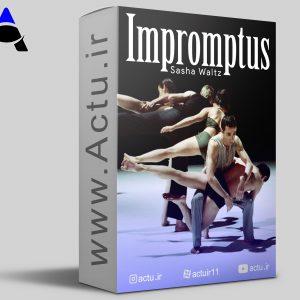 بداهه ( ساشا والتز ) | ( Impromptus ( Sasha Waltz | اکتو